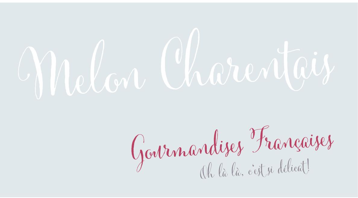 MelonCharentais_GenussSucht_Gourmandises_Françaises